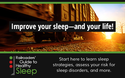 Railroaders' Guide to Healthy Sleep - railroadersleep.org